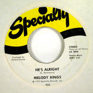 MELODY KINGS - He's alright - 7inch (SP)