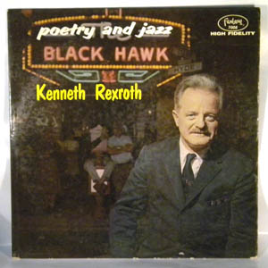 KENNETH REXROTH - Poetry And Jazz - LP