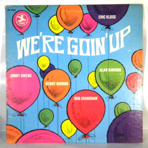 ERIC KLOSS - We're Goin' Up - LP