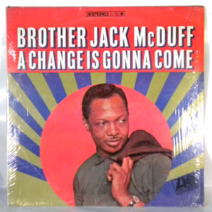 BROTHER JACK MCDUFF - A Change Is Gonna Come - LP