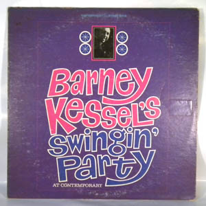 BARNEY KESSEL - Swingin' Party At Contemporary - LP