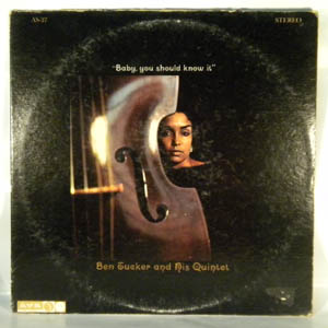 BEN TUCKER AND HIS QUINTET - Baby You Should Know It - LP