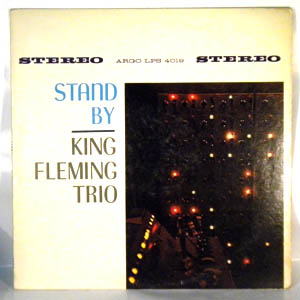 KING FLEMING TRIO - Stand By - LP