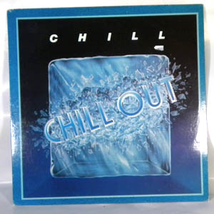 CHILL - Chill out - LP
