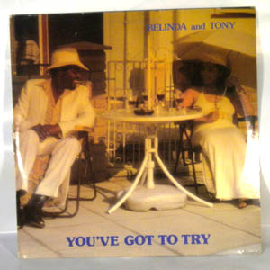 BELINDA AND TONY - You've got to try - LP
