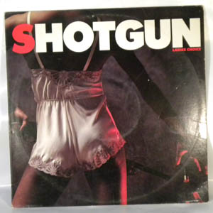 SHOTGUN - Ladies choice - LP
