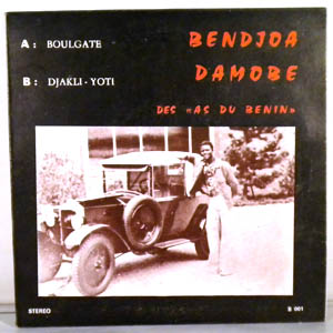 BENDJOA DAMOBE - Boulgate- Djakli - 7inch (SP)