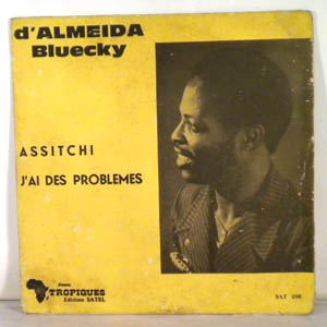 D'ALMEIDA BLUECKY - Assitchi / J'ai des problmes - 7inch (SP)