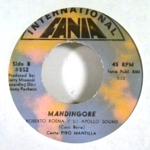ROBERTO ROENA Y SU APOLLO SOUND - Mandingore - 7inch (SP)