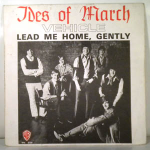 THE IDES OF MARCH - Vehicle / Lead Me Home, Gently - 7inch (SP)