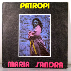MARIA SANDRA - Patropi - 7inch (SP)