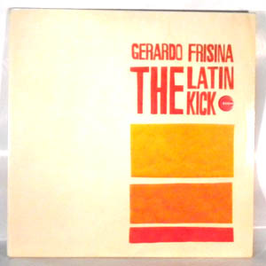 GERARDO FRISINA - The Latin Kick - LP x 2 