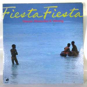 NAOYA MATSUOKA & WESING - Fiesta Fiesta - LP