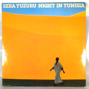 SERA YUZURU - Night In Tunisia - LP