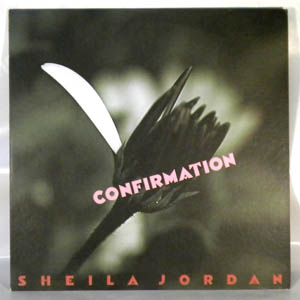 SHEILA JORDAN - Confirmation - LP