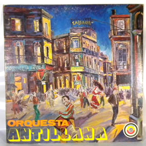 ORQUESTA ANTILLANA - Salsa Cha - LP