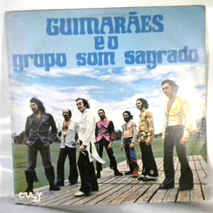GUIMARAES E O GRUPO SOM SAGRADO - Same - 33T