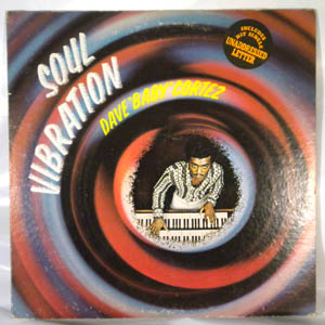 DAVE BABY CORTEZ - Soul Vibration - LP