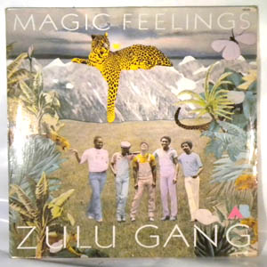 ZULU GANG - Magic feeling - LP
