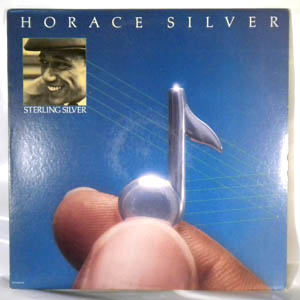 HORACE SILVER - Sterling Silver - LP