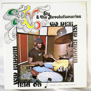 SLY AND THE REVOLUTIONAIRES - Go deh wid riddim - LP