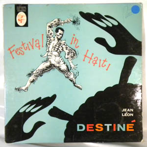 JEAN LEON DESTINE - Festival in Haiti - LP