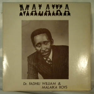 DR FADHILI WILLIAM & MALAIKA BOYS - Malaika - 33T