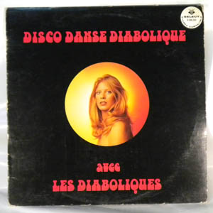 LES DIABOLIQUES - Disco Danse Diabolique - LP