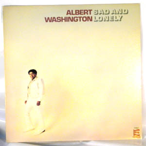 ALBERT WASHINGTON - Sad And Lonely - 33T
