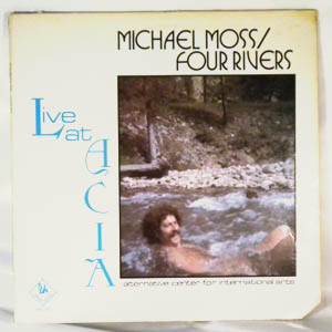 MICHAEL MOSS FOUR RIVERS - Live At ACIA - LP