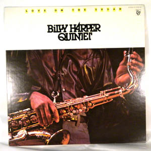 BILLY HARPER QUINTET - Love On The Sudan - LP