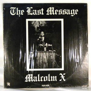 MALCOLM X - The Last Message - LP x 2