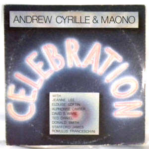 ANDREW CYRILLE & MAONO - Celebration - LP
