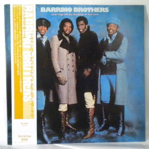 BARRINO BROTHERS - Livin high off the goodness of your love - LP