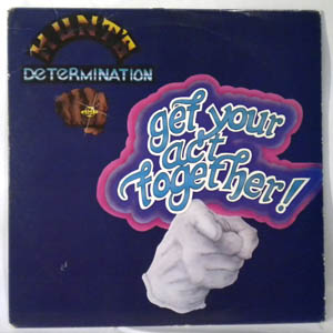 HUNT'S DETERMINATION - Get your act together - LP