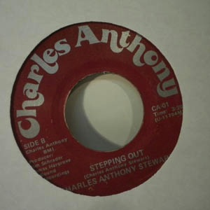 CHARLES ANTHONY STEWART - Stepping out - 7inch (SP)