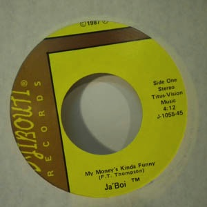 JA'BOI - My money's kind of funny - 7inch (SP)