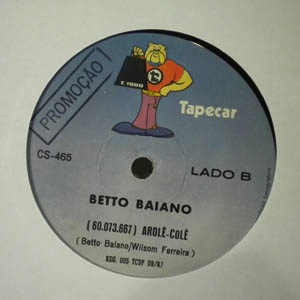 BETO BAIANO - Arole cole - 7inch (SP)