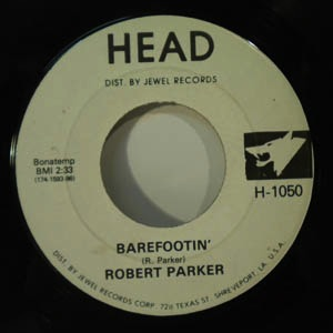 ROBERT PARKER - Barefootin' - 7inch (SP)