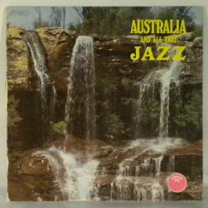 JOHN SANGSTER - Australia And All That Jazz - LP