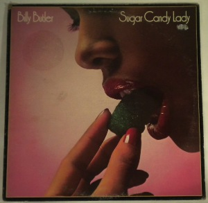 BILLY BUTLER - Sugar candy lady - LP