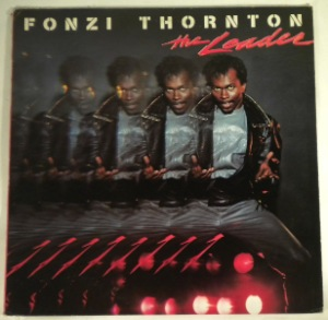 FONZI THORNTON - The leader - 33T