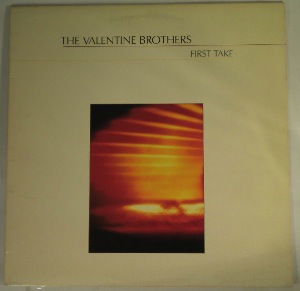 THE VALENTINE BROTHERS - First take - LP