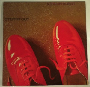 VERNON BURCH - Steppin' out - LP