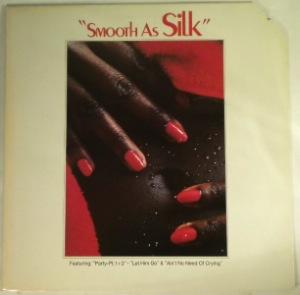 SILK - Smooth as silk - 33T