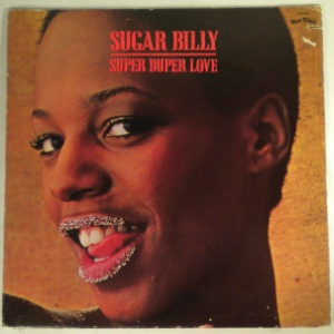 SUGAR BILLY - Super duper love - LP