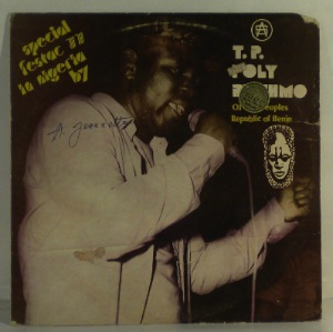 T.P. ORCHESTRE POLY RYTHMO DE COTONOU - Special Festac 77 - LP