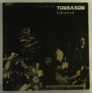 TOUBABOU - Le ble et le mil - LP