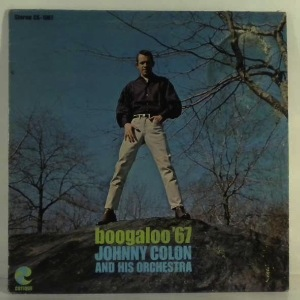 JOHNNY COLON & ORCHESTRA - Boogaloo' 67 - LP