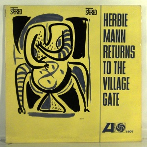 HERBIE MANN - Returns To The Village Gate - LP